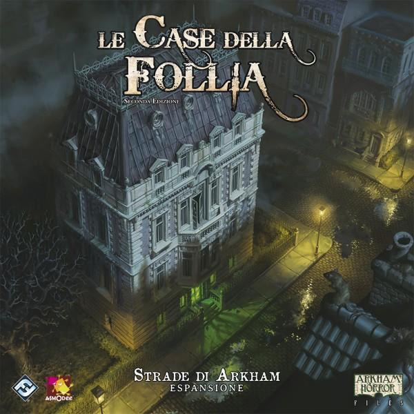 LE CASE DELLA FOLLIA SECONDA ED. - STRADE DI ARKHAM