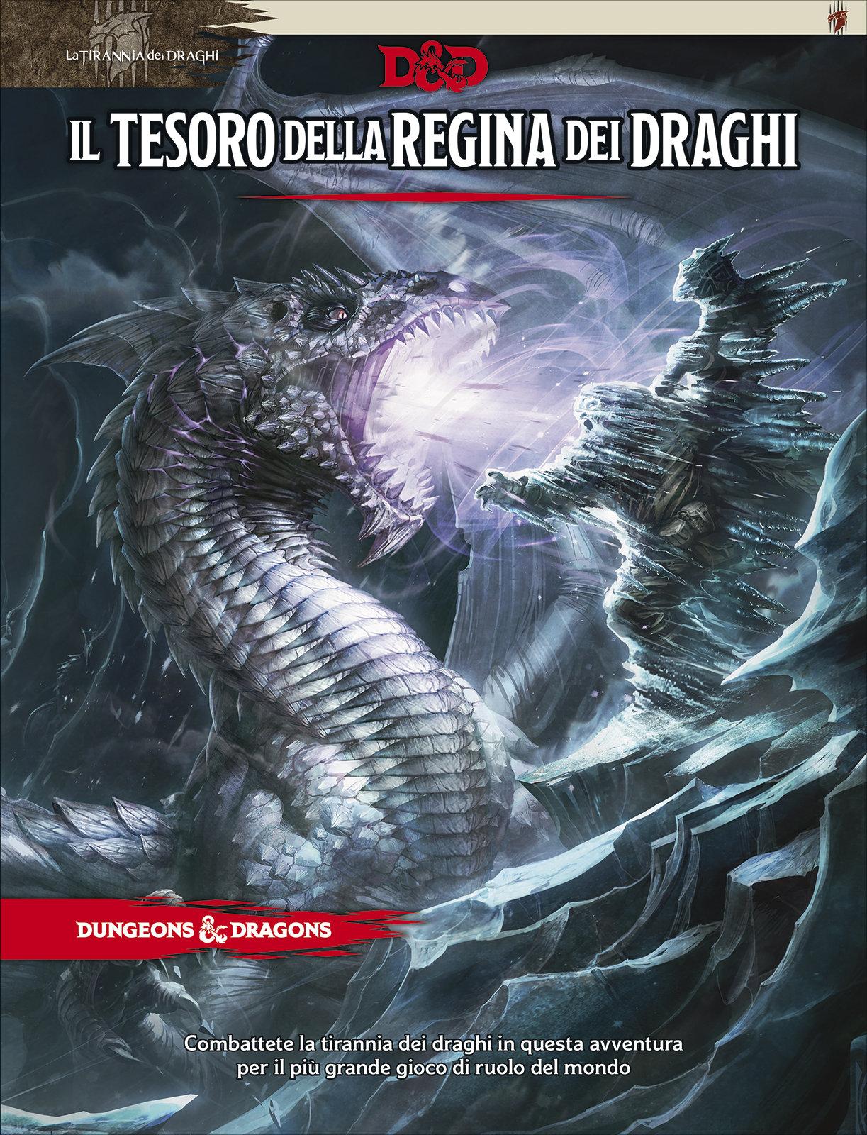 DUNGEONS & DRAGONS 5A EDIZIONE - IL TESORO DELLA REGINA DEI DRAGHI (AVVENTURA 1A PARTE)
