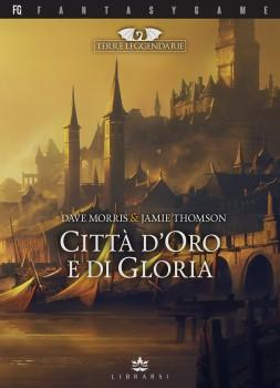 TERRE LEGGENDARIE VOL.2 - CITTA' D'ORO E DI GLORIA