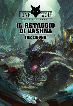 LUPO SOLITARIO VOL.16 - IL RETAGGIO DI VASHNA