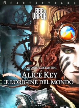 AGE OF VAPOR VOL.1 - ALICE KEY E L'ORIGINE DEL MONDO