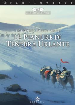 TERRE LEGGENDARIE VOL.4 - LE PIANURE DI TENEBRA URLANTE