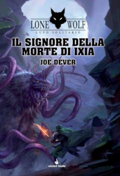 LUPO SOLITARIO VOL.17 - I SIGNORI DELLA MORTE DI IXIA