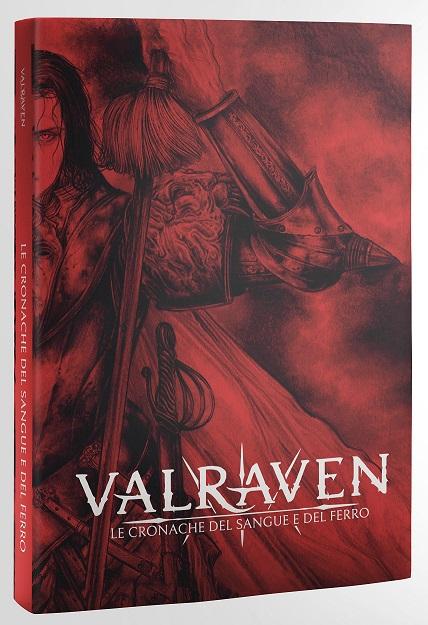 VALRAVEN: LE CRONACHE DEL SANGUE E DEL FERRO - MANUALE BASE (SOFT COVER)