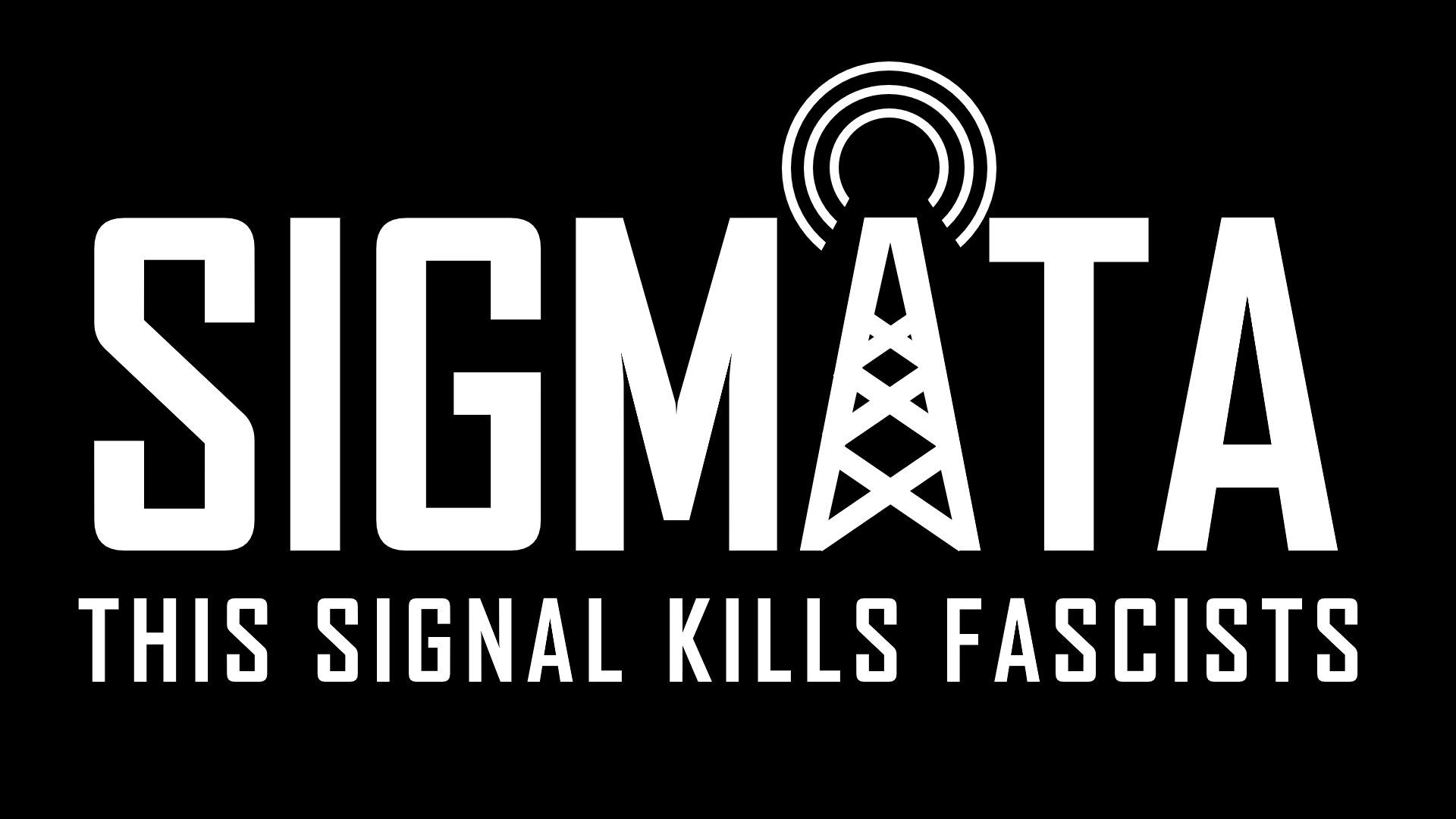 SIGMATA: THIS SIGNAL KILLS FASCISTS - T-SHIRT - TAGLIA L