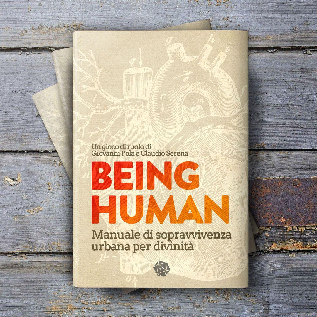 BEING HUMAN: MANUALE DI SOPRAVVIVENZA URBANA PER DIVINITA' - ITALIANO