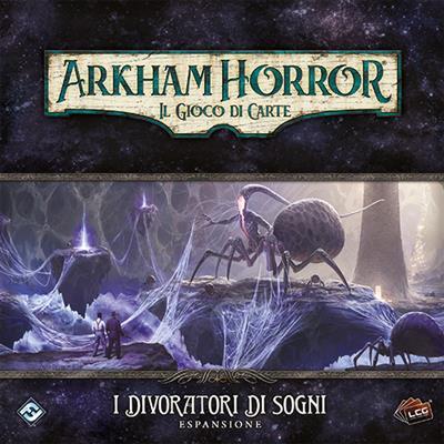 ARKHAM HORROR LCG - IL DIVORATORE DI SOGNI