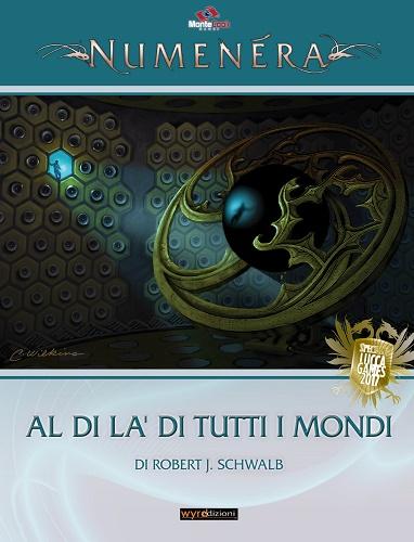 NUMENERA - GLIMMER 8: AL DI LA' DI TUTTI I MONDI