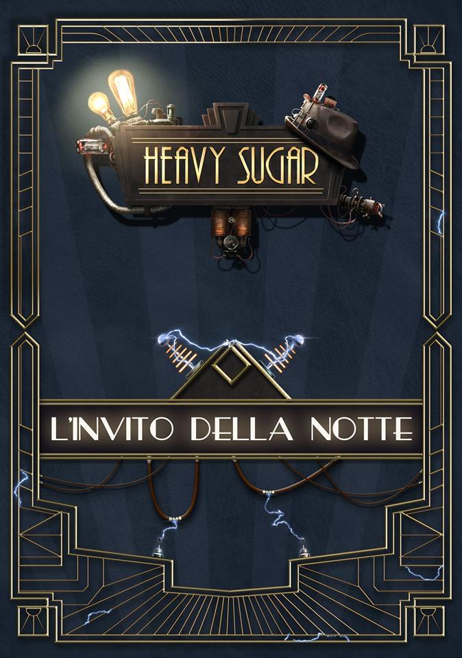 HEAVY SUGAR - L'INVITO DELLA NOTTE