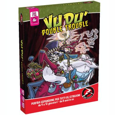 VUDU' - DOUBLE TROUBLE - ESPANSIONE