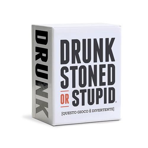 DRUNK, STONED OR STUPID - ITALIANO