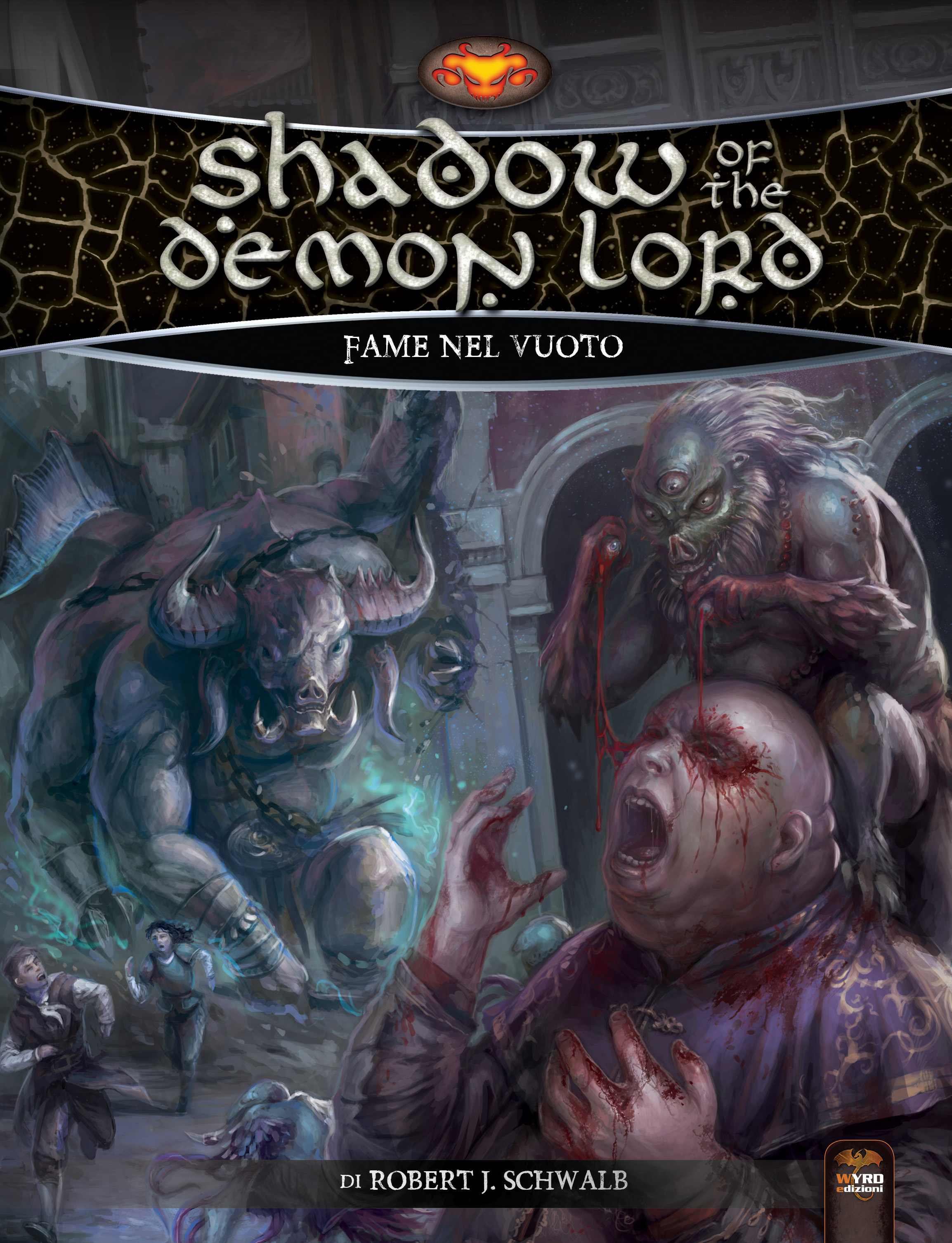 SHADOW OF THE DEMON LORD - FAME NEL VUOTO