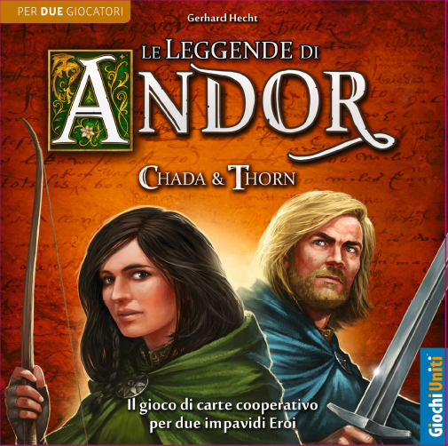 LE LEGGENDE DI ANDOR: CHADA E THORN GIOCO PER 2