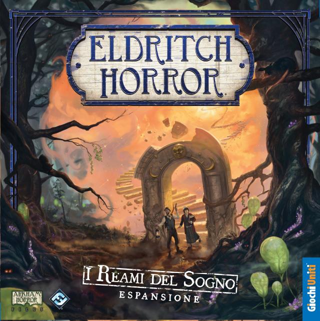 ELDRITCH HORROR - I REAMI DEL SOGNO