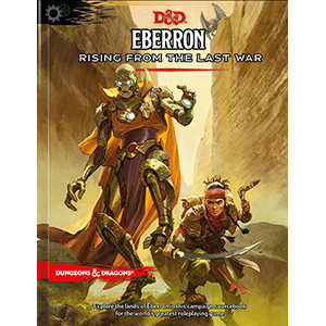DUNGEONS & DRAGONS 5A EDIZIONE - EBERRON: RISING FROM THE LAST WAR
