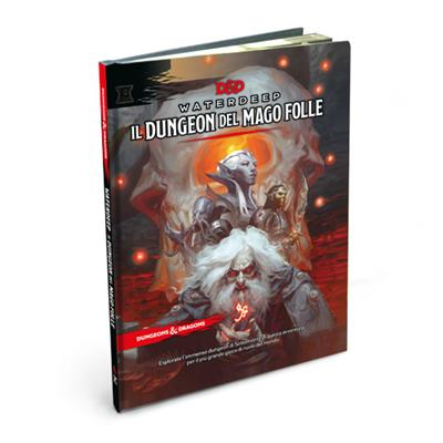 DUNGEONS & DRAGONS 5A EDIZIONE - IL DUNGEON DEL MAGO FOLLE