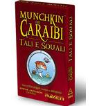 MUNCHKIN DEI CARAIBI - TALI E SQUALI