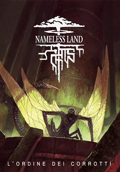 NAMELESS LAND: ORDINE DEI CORROTTI
