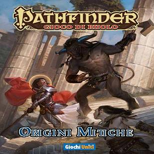 PATHFINDER - ORIGINI MITICHE