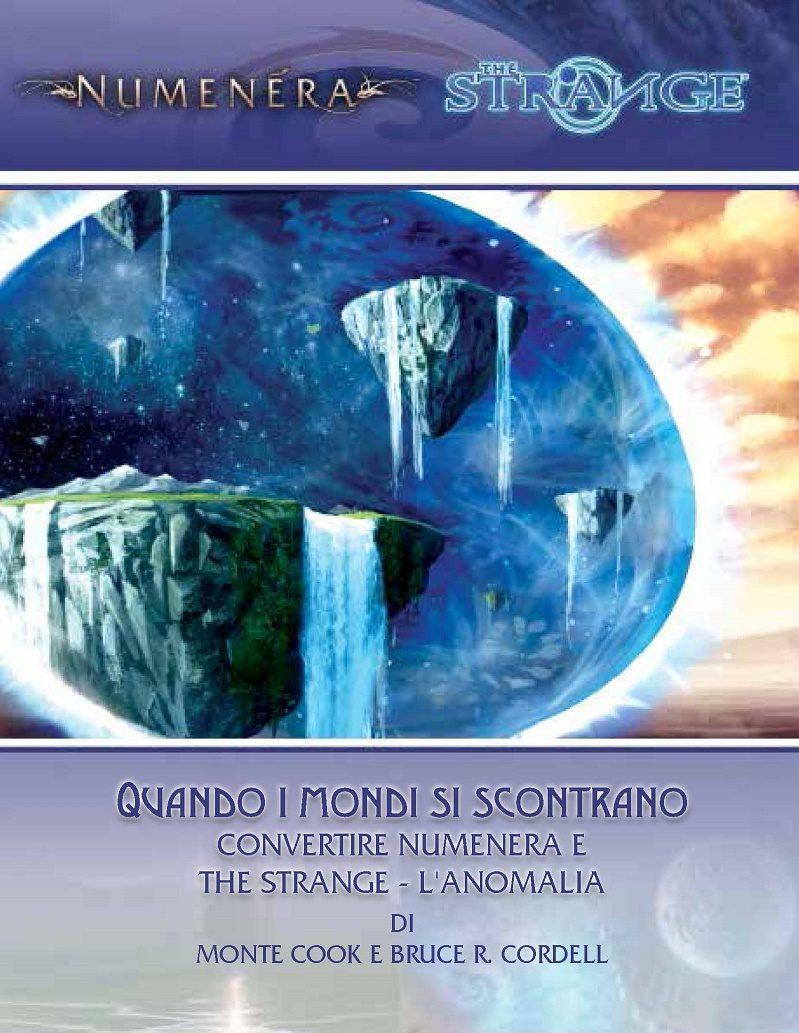 NUMENERA/THE STRANGE - GLIMMER 1: QUANDO I MONDI SI SCONSTRANO