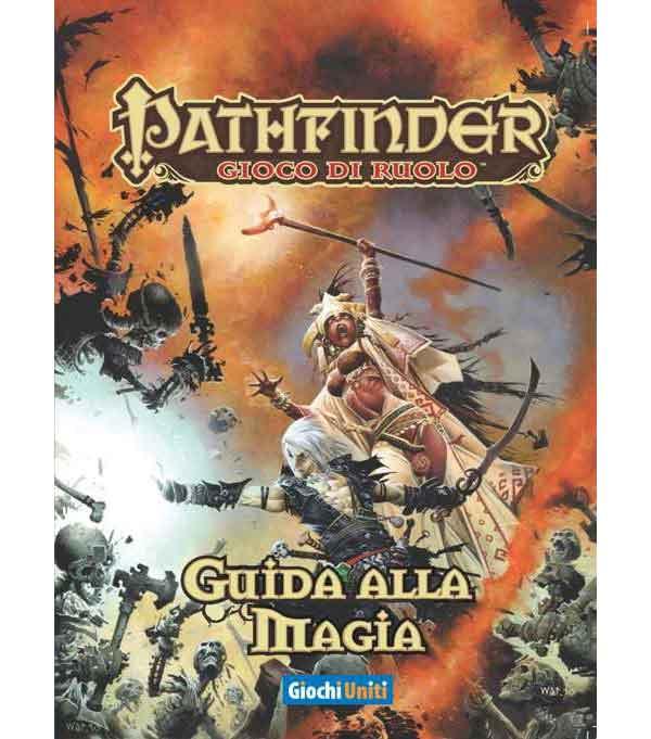 PATHFINDER - GUIDA ALLA MAGIA