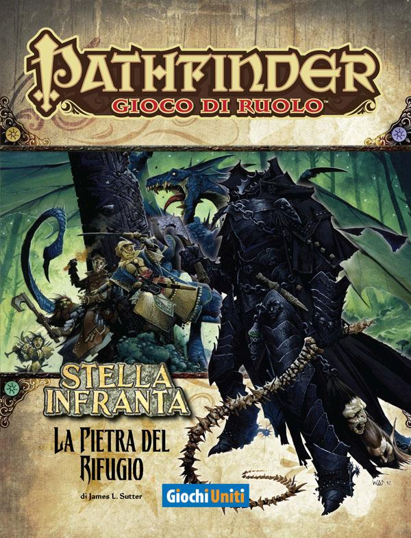 PATHFINDER - STELLA INFRANTA 03: LA PIETRA DEL RIFUGIO