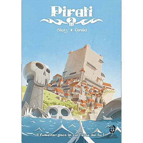 PIRATI 2 - IL FUMETTO-GIOCO