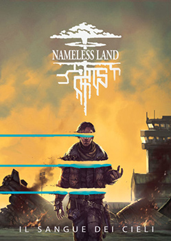 NAMELESS LAND: IL SANGUE DEI CIELI