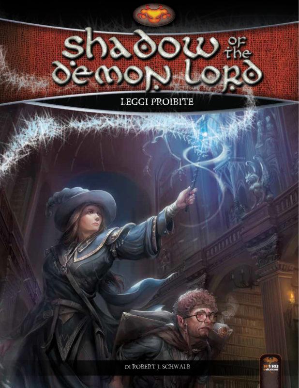 SHADOW OF THE DEMON LORD - LEGGI PROIBITE