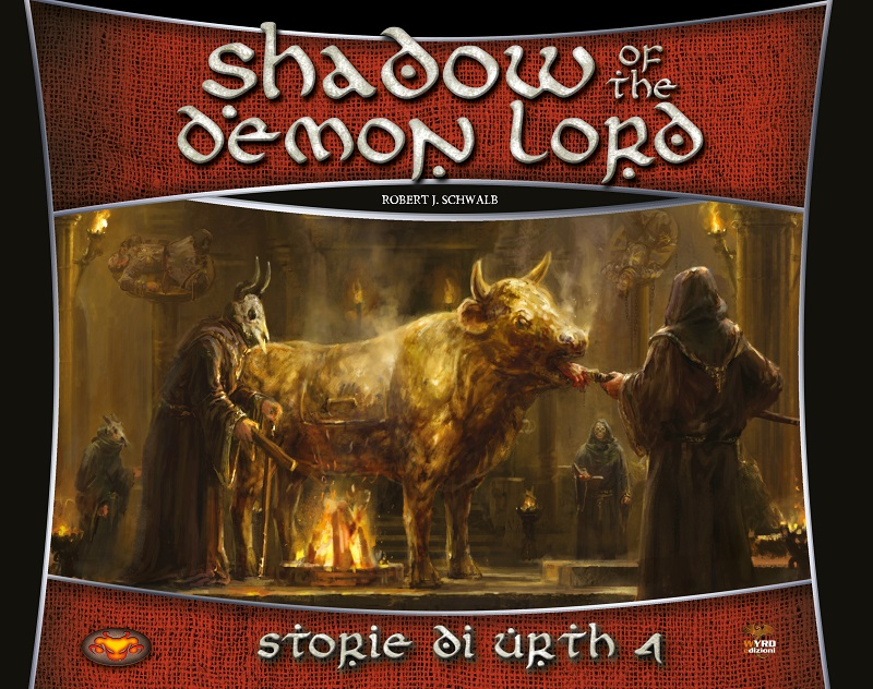 SHADOW OF THE DEMON LORD - STORIE DI URTH 4