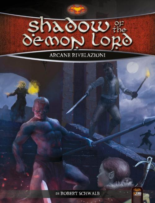 SHADOW OF THE DEMON LORD - ARCANE RIVELAZIONI