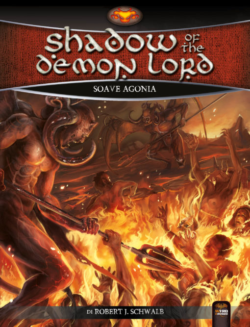 SHADOW OF THE DEMON LORD - SOAVE AGONIA