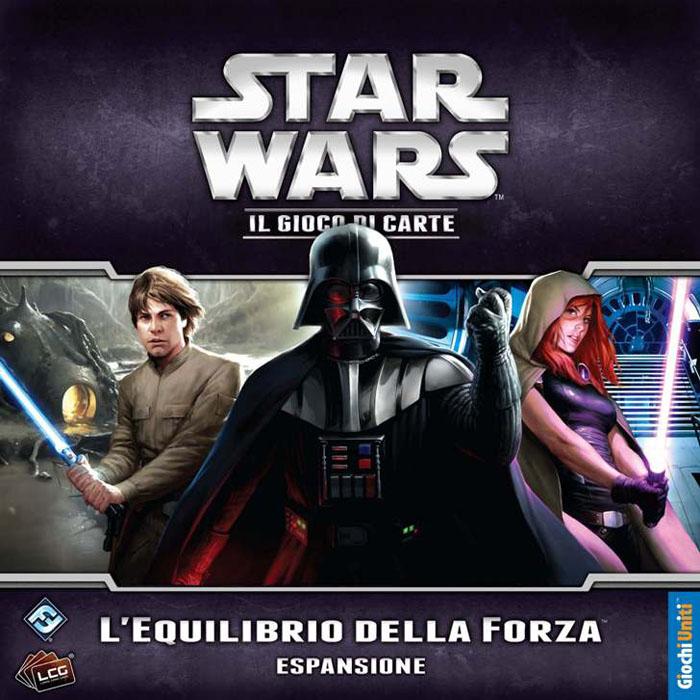 STAR WARS LCG: L'EQUILIBRIO DELLA FORZA