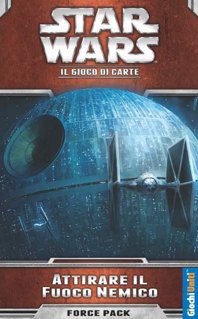 STAR WARS LCG: ATTIRARE IL FUOCO NEMICO