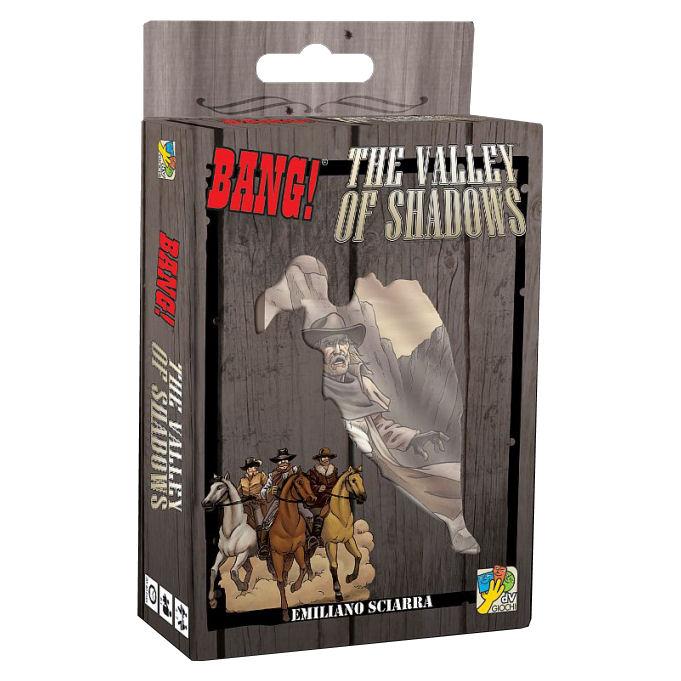 BANG! - THE VALLEY OF SHADOWS
