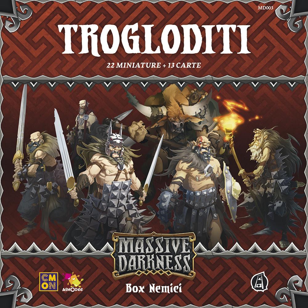 MASSIVE DARKNESS - TROGLODITI
