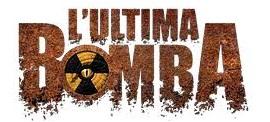 L'Ultima Bomba